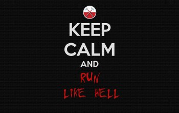 and run like hell,Keep calm,настроения,слова