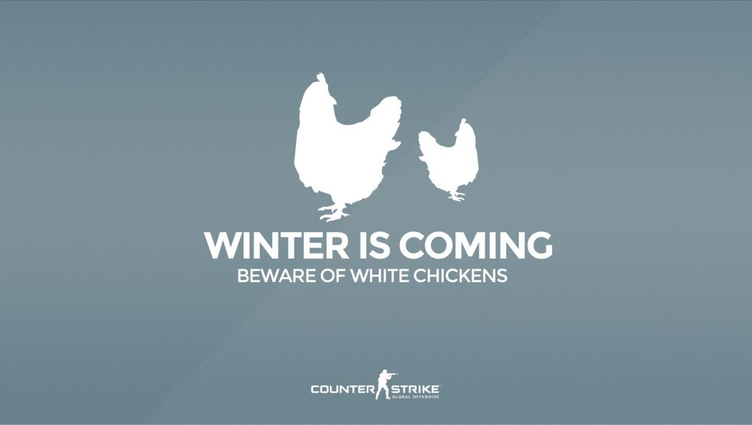 """Counter Strike ...,Beware of white chickens,Серия """"CS GO Situation"""",cs go,Winter is coming"""