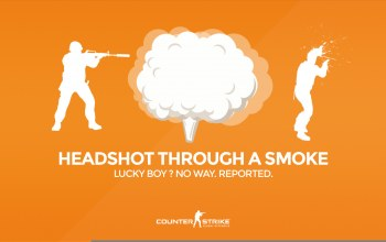 cs go,...,Headshot through a smoke,Lucky boy? No way. Reported