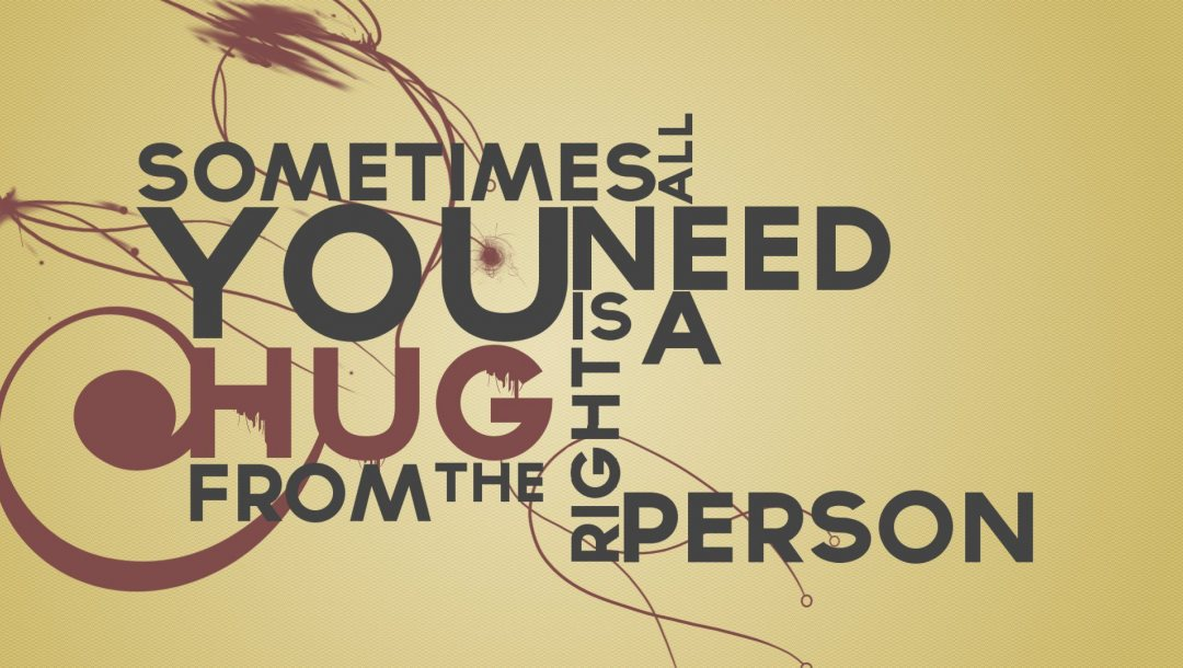 hug,a,Need,picture,quote